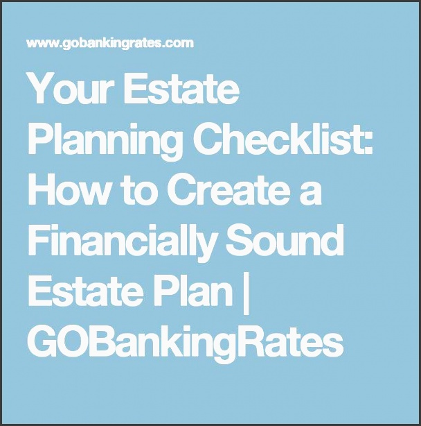 your estate planning checklist how to create a financially sound estate plan