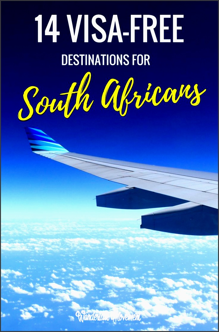 14 unique visa free countries for south africans in 2017 africa destinationstravel destinationsbud traveltravel plansolo travelbusiness