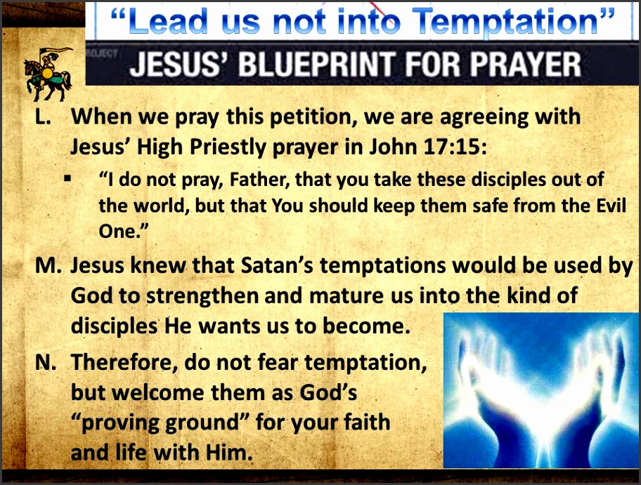 the lord s blueprint for prayer l when we pray this petition we are agreeing
