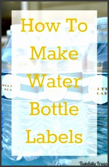 How to Make Water Bottle Labels