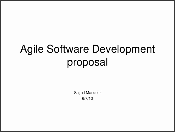 Agile Software Development proposal Sajjad Mansoor 6 7 13