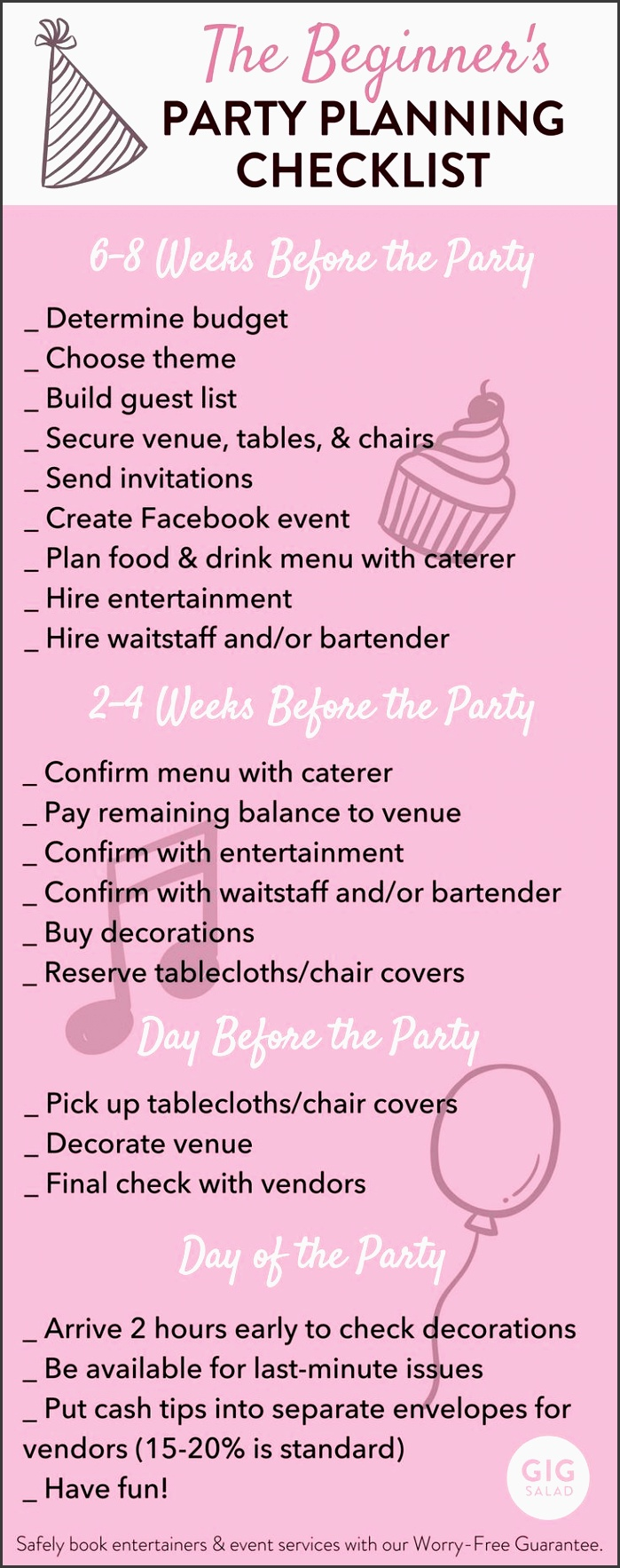 we ve created an easy party planning checklist for you beginners out there whether you re throwing a huge birthday bash or an intimate baby shower