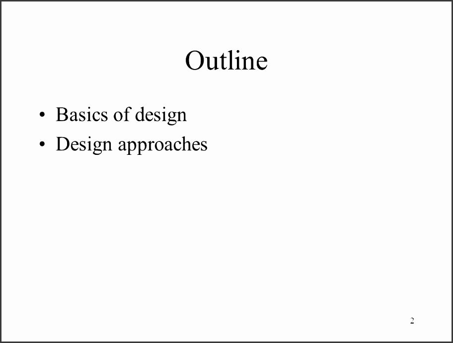 2 2 outline basics of design design approaches