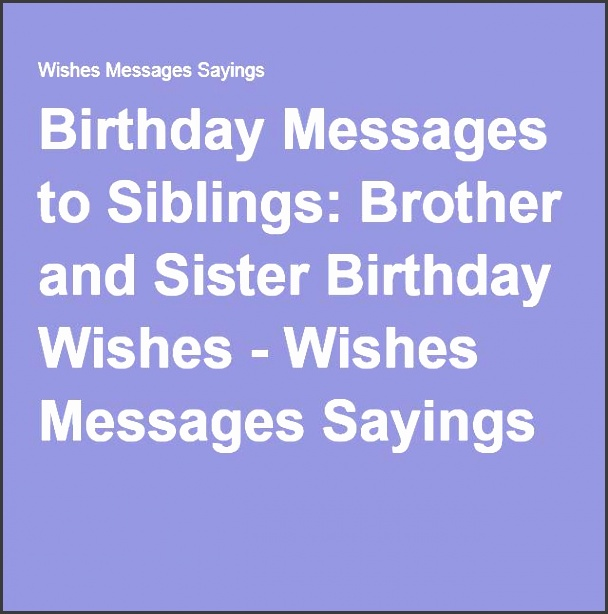 birthday messages to siblings brother and sister birthday wishes wishes messages sayings