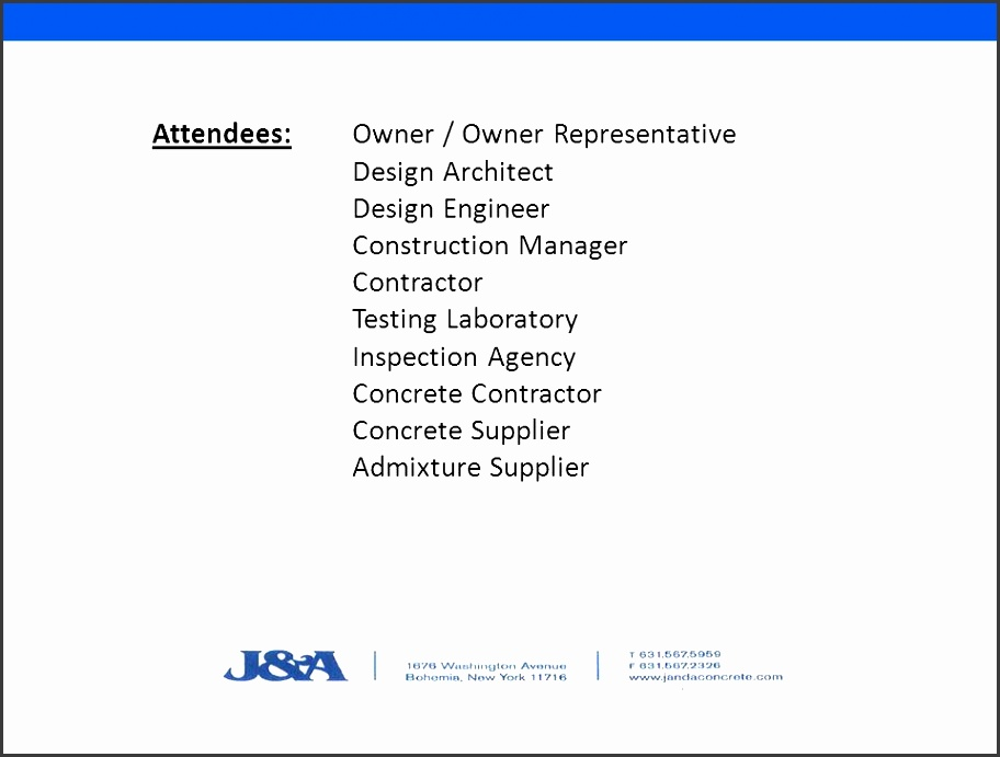3 attendees owner owner representative design architect design engineer construction manager contractor testing laboratory inspection agency concrete