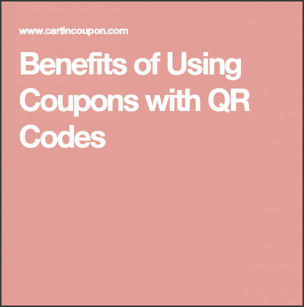 benefits of using coupons with qr codes