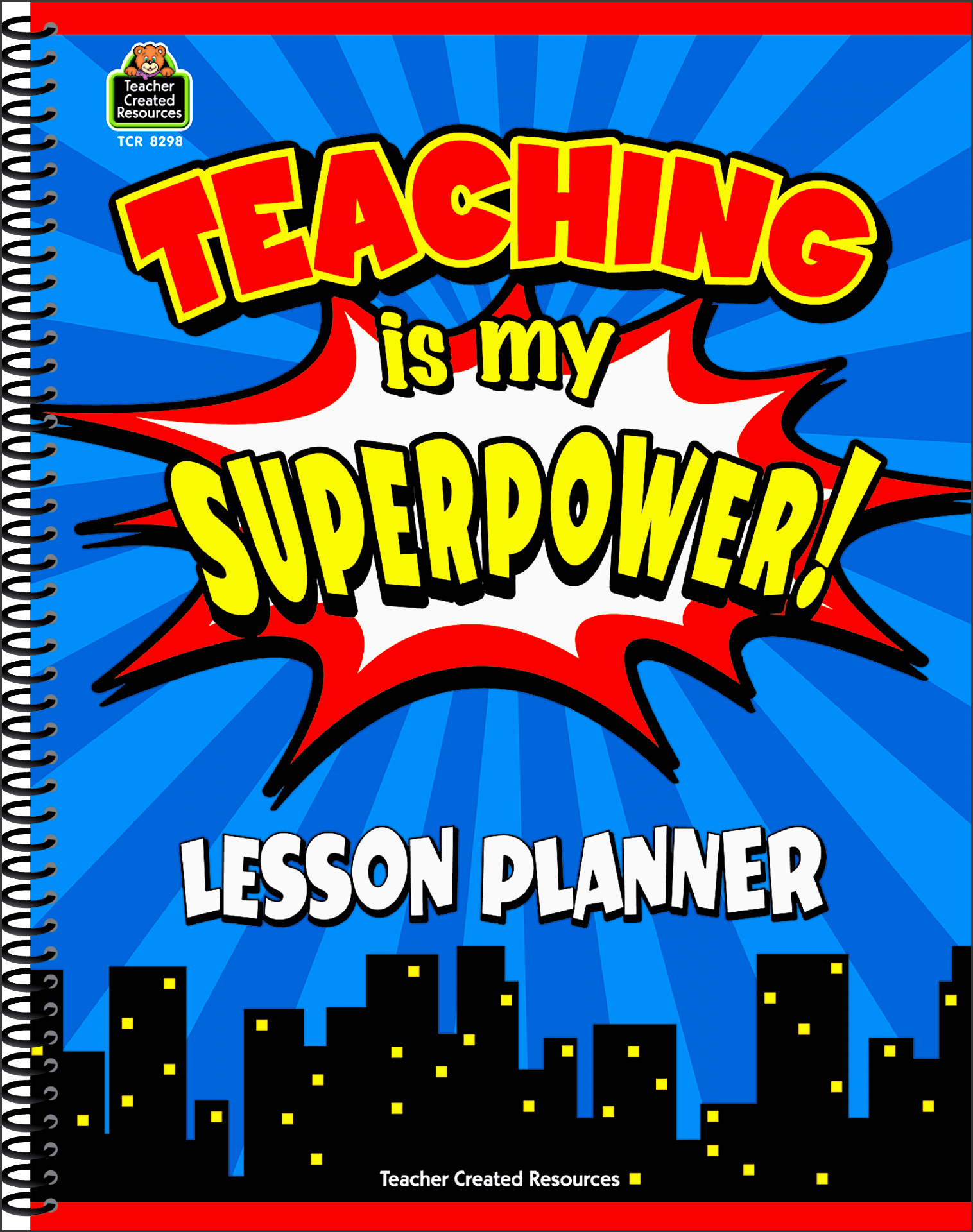 teaching is my superpower lesson planner tcr8298 teacher created resources