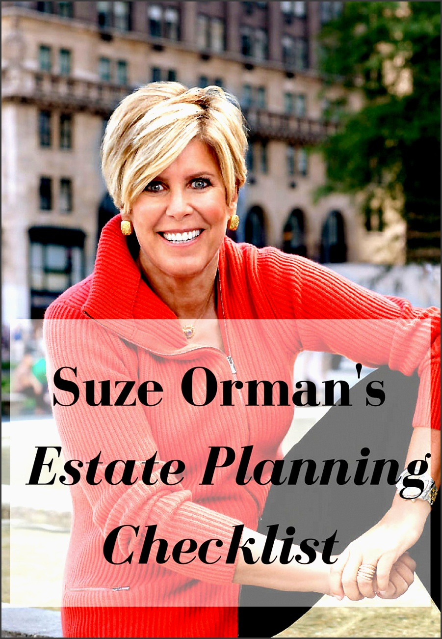 suze orman s estate planning checklist by suze orman suze orman