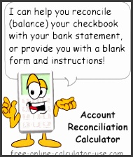 checking account reconciliation calculator this free online calculator will help you to reconcile a bank