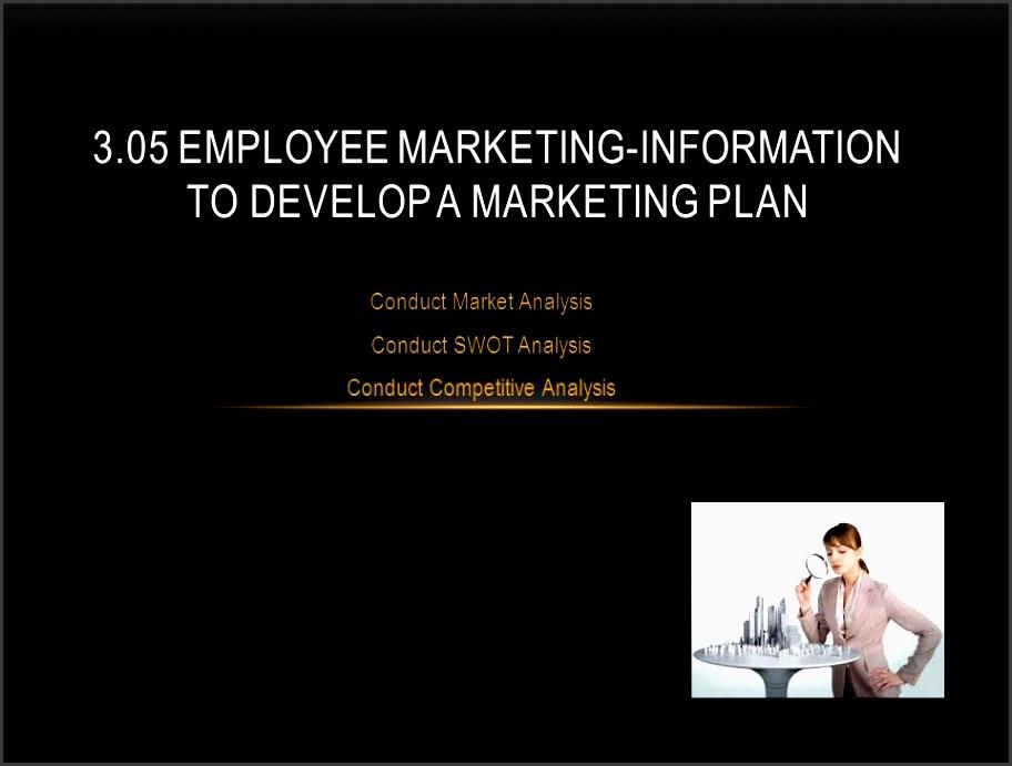 3 05 employee marketing information to develop a marketing plan
