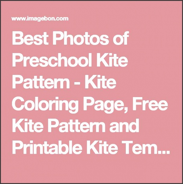 best photos of preschool kite pattern kite coloring page free kite pattern and printable