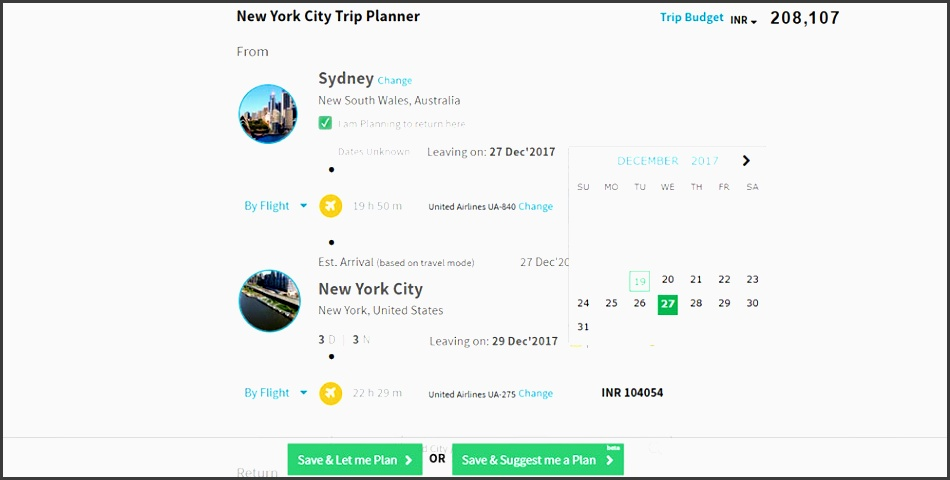 enter the dates of your travel or click on not sure about dates if your travel dates are not fixed if your travel dates are not fixed the planner will