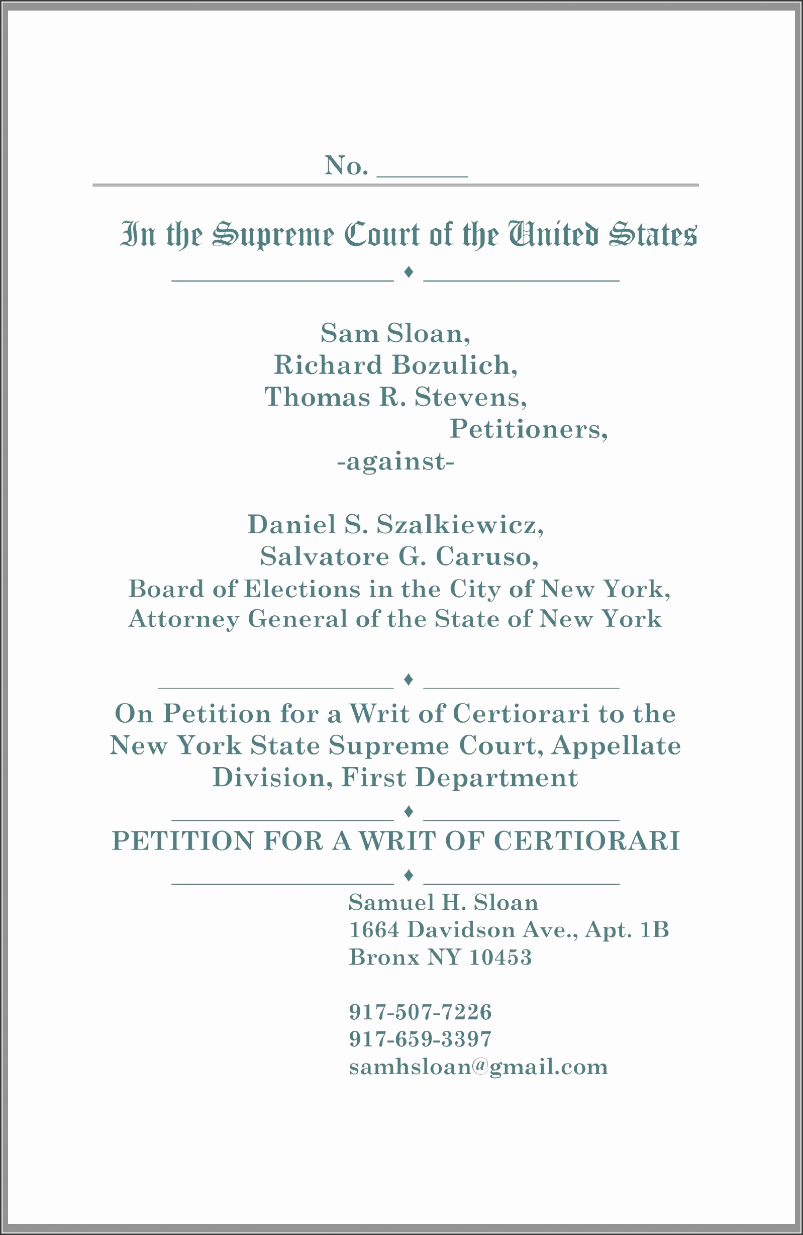 quotations petition for a writ of certiorari in sloan vs szalkiewicz and board of elections in the