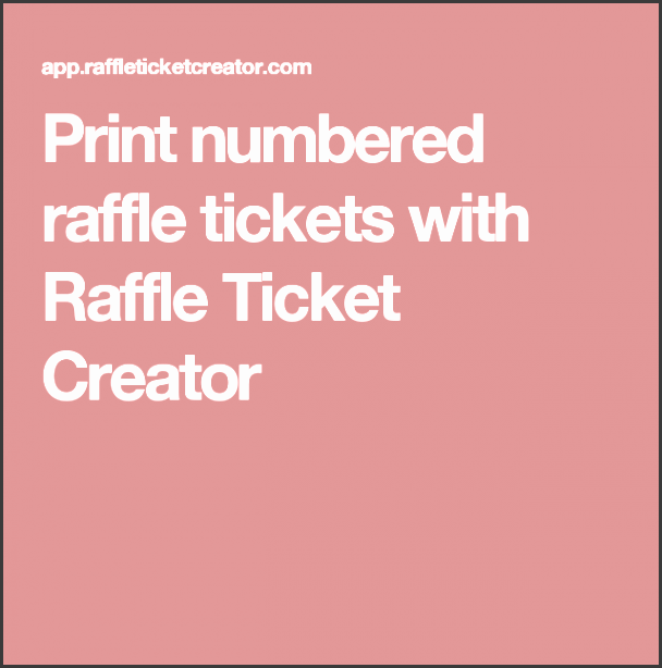 print numbered raffle tickets with raffle ticket creator