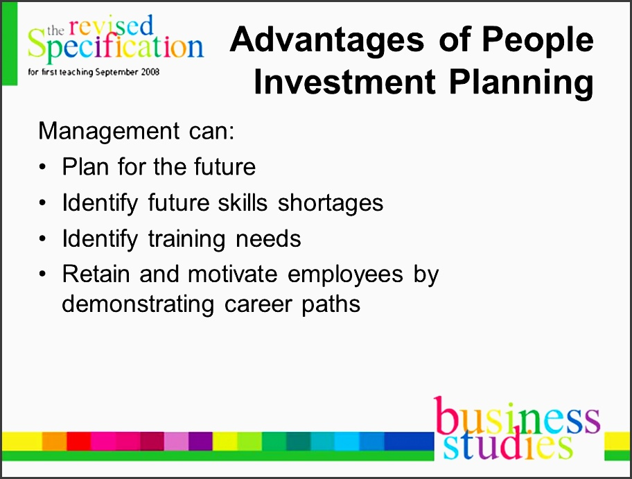 of people investment planning management can plan for the future identify future skills shortages identify training needs retain and motivate employees