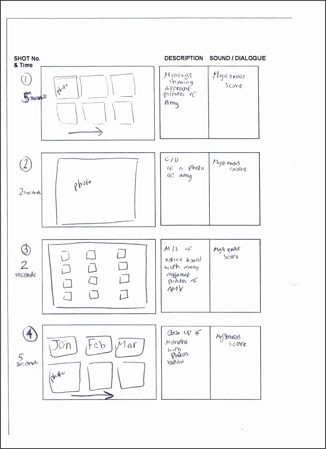 and we sat as a group to discuss how we can convey the suspense and tension in an effective way and we came up ideas shown though storyboard draft