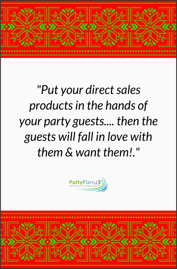 none of us party plan consultants want to be known as the pushy direct direct sales tipshow