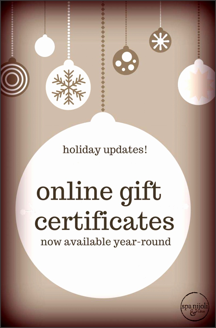 You can your nijoli t certificates online at our holiday shop This is not just for the holiday season these will now be available year round