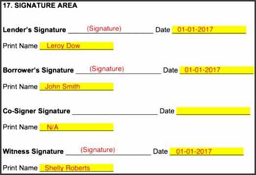 the note If there happens to be a co signer notify that person to be present as well Each person must sign date and print their name in the presence