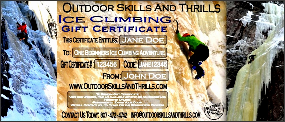 Surprise that Special Someone this Season and Get them a Customized Rock and or Ice Climbing Gift Certificate from Outdoor Skills And Thrills