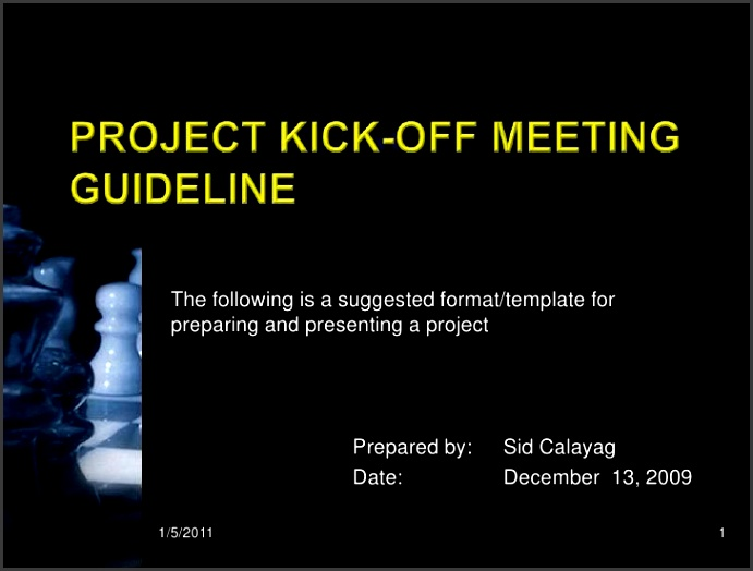 Project Kick off Meeting guideline br The following is a suggested format