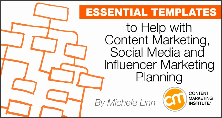Essential Templates to Help with Content Marketing Social Media and Influencer Marketing Planning